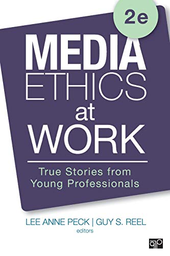 Media Ethics at Work: True Stories from Young Professionals por Lee Anne Peck