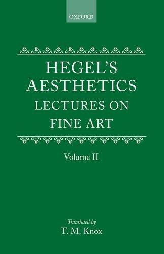 Aesthetics: Lectures on Fine Art (Hegel's Aesthetics)