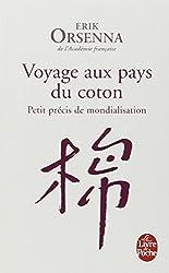 Voyage aux pays du coton : Petit précis de mondialisation