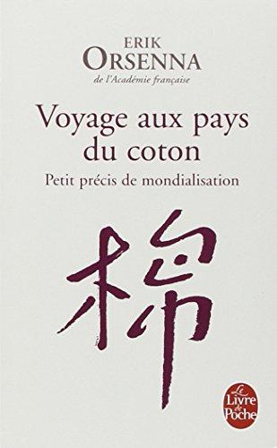 Voyage au pays du coton : petit précis de mondialisation