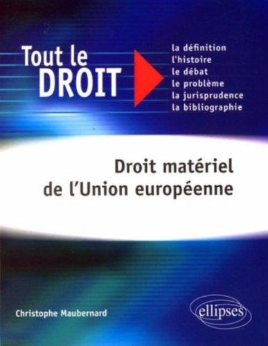 Droit Materiel De L'Union Europeenne Tout Le Droit
