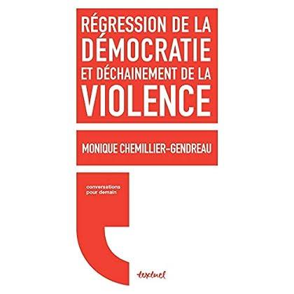 Régression de la démocratie et déchainement de la violence (Conversations pour demain)