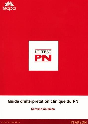 Le test PN : Nouveau guide d'interprétation