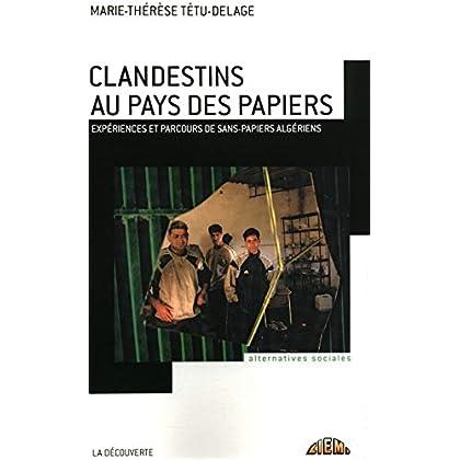 Clandestins au pays des papiers