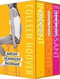 Indécent - Incandescent - Eblouissant par Colleen Hoover