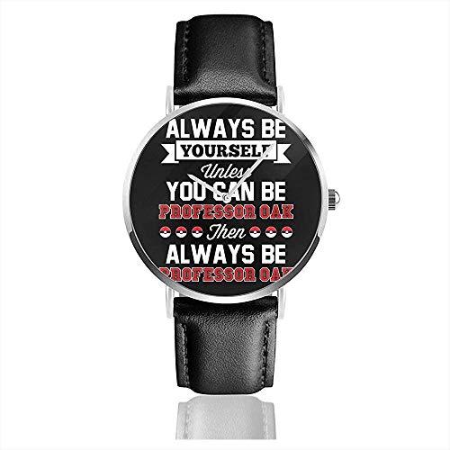 Unisex-Armbanduhr Monster of The Pocket Seien Sie Immer Sie selbst, es sei denn, Sie können Professor Oak Watches Quartz Leather Watch Sein