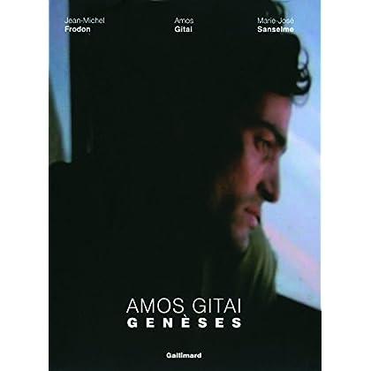 Amos Gitai. Genèses