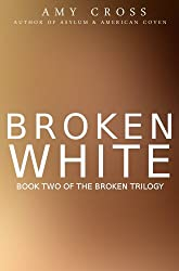 Broken White: The Complete Series (All 8 Books) (English Edition)
