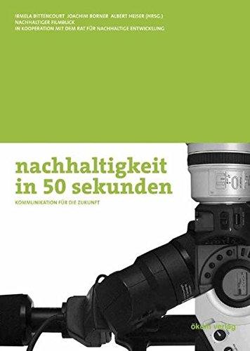 nachhaltigkeit in 50 Sekunden. Mit CD-ROM. par Joachim Borner