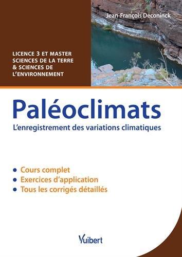 Paloclimats - L'enregistrement des variations climatiques - L3 & Master Sciences de la Terre et Sciences de l environnement