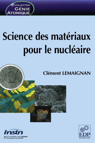 Lire Science des matériaux pour le nucléaire pdf, epub