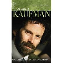 Charlie Kaufman: Confessions of an Original Mind (Modern Filmmakers)