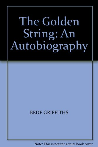 The Golden String: An Autobiography