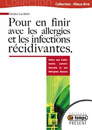 Pour en finir avec les allergies et infections récidivantes