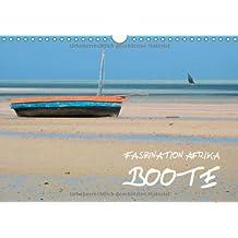 Faszination Afrika: Boote (Wandkalender 2014 DIN A4 quer): Einfach konstruierte Boote aus sieben afrikanischen Ländern (Monatskalender, 14 Seiten)