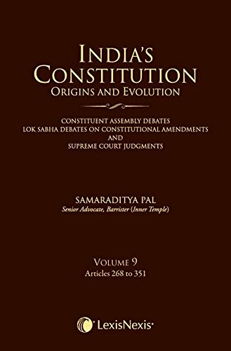 India's Constitution – Origins and Evolution - Vol. 9