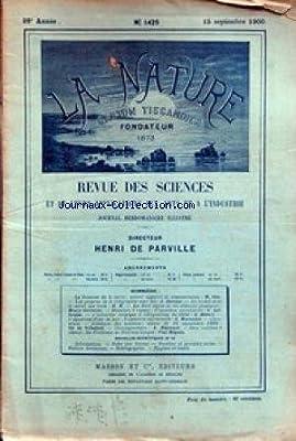 NATURE (LA) [No 1425] du 15/09/1900 - LA ROTATION DE LA TERRE PAR OTTO - LESPROGRES DE LA TELEGRAPHIE SANS FIL PAR DEROME - LE NICKEL DANS LE METAL DES RAILS - LA FLORE ALPINE PAR CORREVON - MACHINES A VAPEUR PAR LAFFARGUE - L'AQUARIUM D'EAU DE MER PAR MA