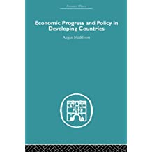 Economic Progress and Policy in Developing Countries: Volume 2 (Economic History)