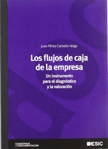 los-flujos-de-caja-de-la-empresa-un-instrumento-para-el-diagnostico-y-la-valoracion-cuadernos-de-doc