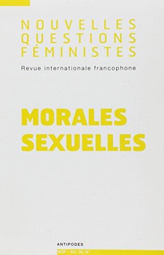 Nouvelles Questions Feministes, Vol. 35(1)/2016. Morales Sexuelles
