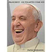Francesco - Un folletto come noi