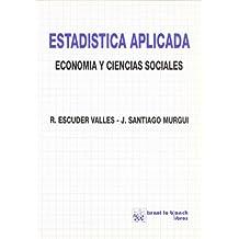 Estadística aplicada. Economía y ciencias sociales
