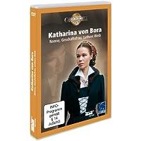Katharina von Bora - Nonne, Geschäftsfrau, Luthers Weib