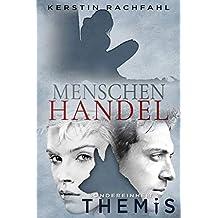 Menschenhandel: Sondereinheit Themis (German Edition)