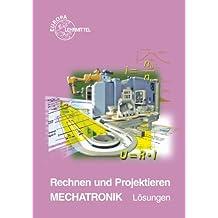 Rechnen und Projektieren Mechatronik / Lösungen zu 18618