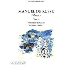 Manuel de russe Volume 2 Tome 1
