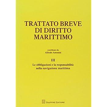 Trattato Breve Di Diritto Marittimo: 3