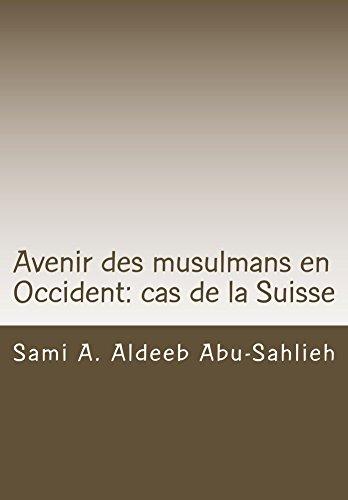 Lire un Avenir des musulmans en Occident: cas de la Suisse pdf