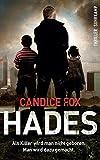 Hades: Thriller (suhrkamp... von Candice Fox
