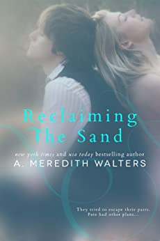 Reclaiming the Sand by [Walters, A. Meredith]