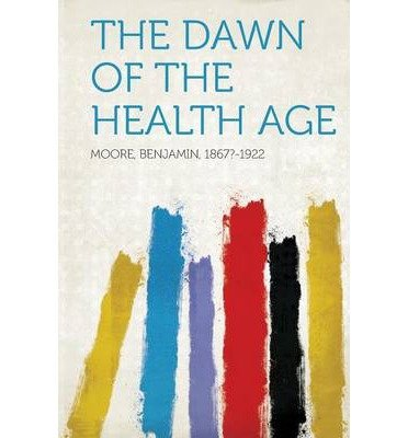 the-dawn-of-the-health-age-paperback-common