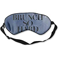 Brunch So Hard 99% Eyeshade Blinders Sleeping Eye Patch Eye Mask Blindfold For Travel Insomnia Meditation preisvergleich bei billige-tabletten.eu