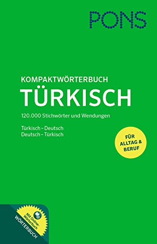 PONS Kompaktwörterbuch Türkisch: Türkisch-Deutsch / Deutsch-Türkisch - Das umfassende Wörterbuch für Alltag und Beruf. Mit Online-Wörterbuch zum mobilen Nachschlagen.