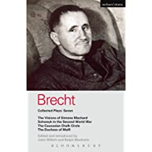 Brecht Collected Plays: 7: Visions of Simone Machard; Schweyk in the Second World War; Caucasian Chalk Circle; Duchess of Malfi