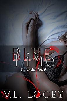 Blue Line (The Venom Series Book 6) by [Locey, V. L.]