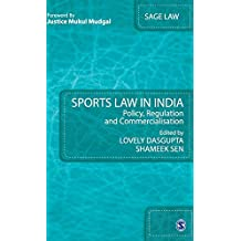 Sports Law in India: Policy, Regulation and Commercialisation (SAGE Law)