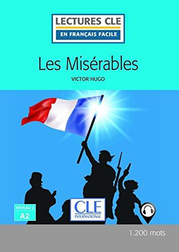 Les misérables - Niveau 2/A2 - Lectures CLE en Français facile - Livre - 2ème édition par Victor Hugo