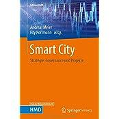 Smart City: Strategie, Governance und Projekte (Edition HMD)