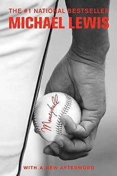 Moneyball: The Art of Winning an Unfair Game par [Lewis, Michael]