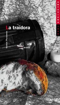 La Traidora / the Traitor