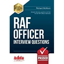 RAF OFFICER INTERVIEW QUESTIONS: Sample interview questions and tips for the RAF Officer Interviews: 1 (Testing Series)
