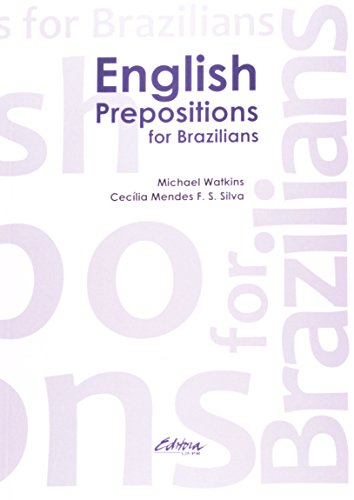 English Prepositions For Brazilians (Em Portuguese do Brasil)