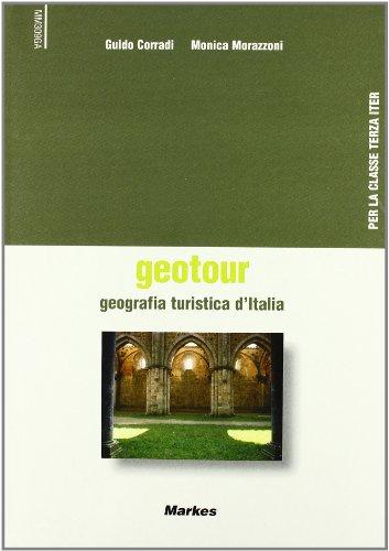 Geotour. Geografia Turistica d'Italia. Con CD audio