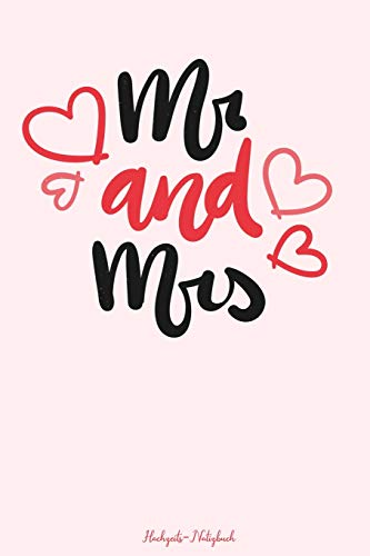 Mr & Mrs Hochzeits-Notizbuch: 120 gepunktete Seiten in A5 als Geschenk, für Notizen usw. (Notizbücher für die Hochzeit, Band 6)