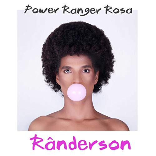 Power Ranger Rosa [Explicit]