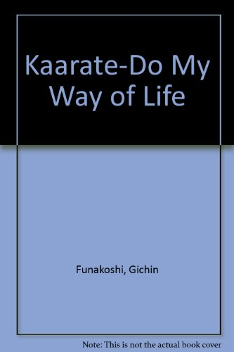 Kaarate-Do My Way of Life